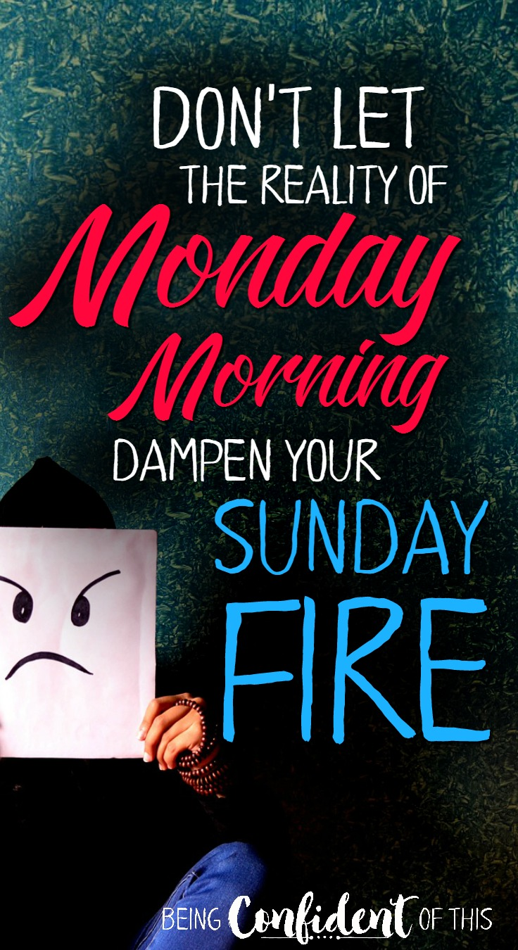 So often Monday mornings are tough, even though many Christians have just spent Sunday worshiping the Lord God. Why the sudden shift from Sunday to Monday?  Read here to learn more. feeling unworthy, discouragement, spiritual warfare, Christian women, monday morning