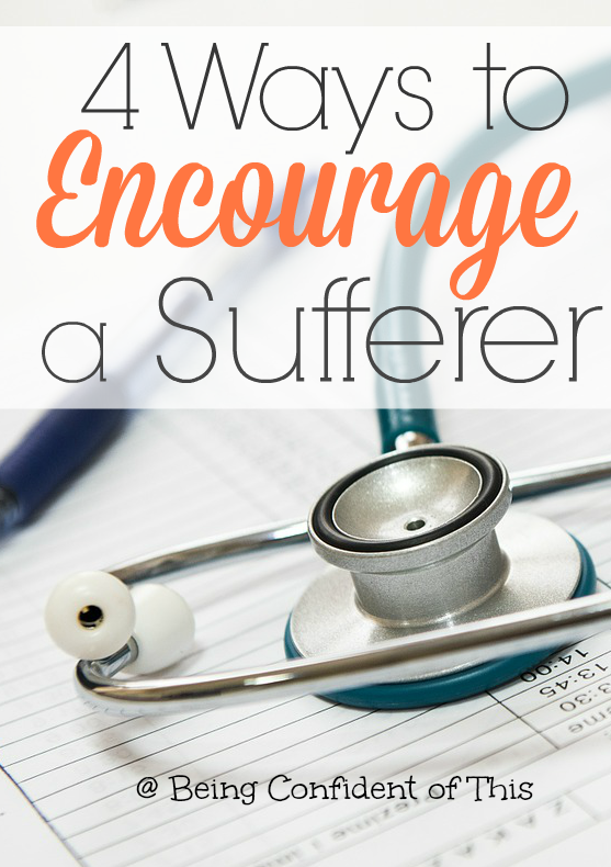 Chronic suffering is hard for many to understand because they haven't experienced it. How can we encourage those who suffer rather than condemning them? Read here for 4 Ways to Comfort a Sufferer