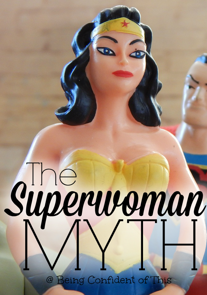 Have you heard about the Superwoman Myth? It's the untrue story of the woman who does it all and does it perfectly. When we fall for the Superwoman Myth, we lose sight of who we were created to be!