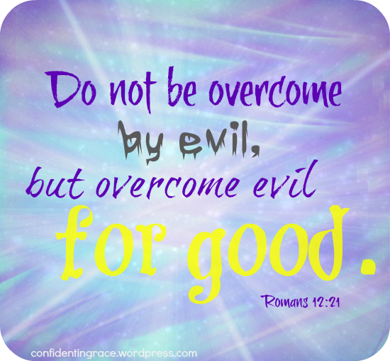 overcome evil for good