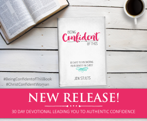Do you long for more confidence as a Christian woman? Do you ever feel frustrated by failure or plagued by perfectionism? Let the truth about your identity in Christ set you free! Join author Jen Stults on a 30 day devotional journey to understanding how your identity in Christ impacts your personal confidence. Now available on Amazon! #BeingConfidentofThis #confidentchristianwoman #confidentfaith #devotionalforwomen biblical truth | confident |self-confidence |self-esteem | growing in faith | Christian living | identity in Christ |Bible study | devotional |overcoming insecurity | discipleship | spiritual growth