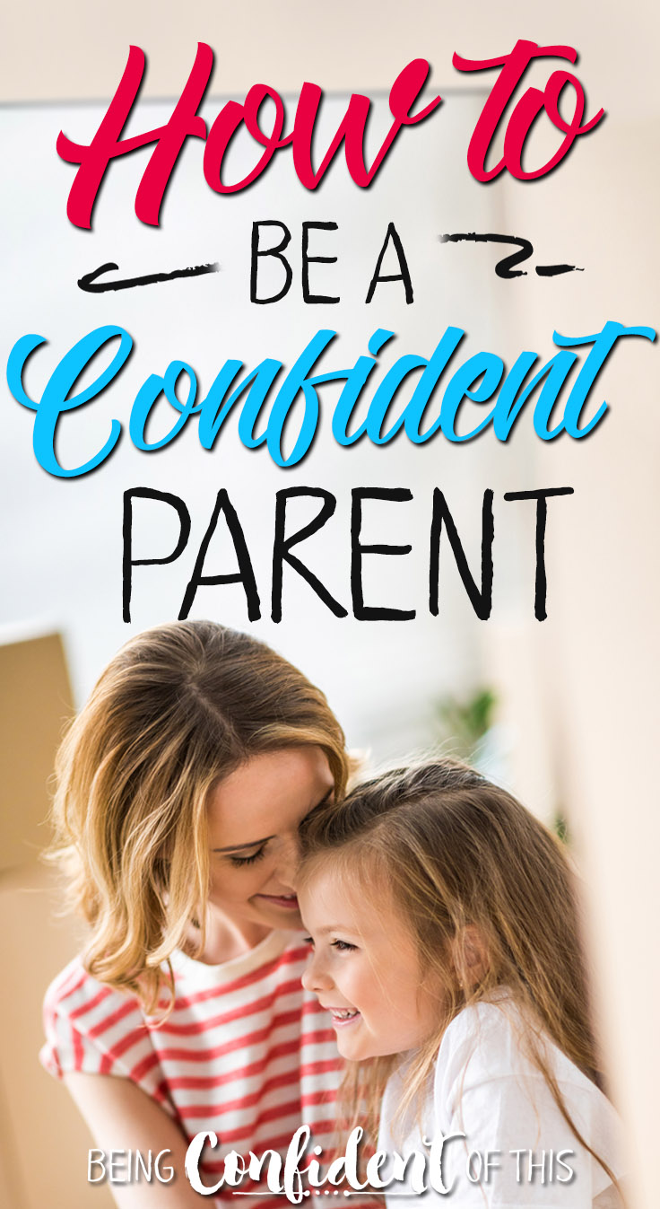Is it really possible to be a confident parent or are we doomed to worry and failure? If we place our confidence in our own abilities, then yes. Read here to find out why! Christian parenting|purposeful parenting|raising godly kids|godly parents|christian living|christian motherhood|being confident as a mom|confidence|parenting|biblical parenting|parenting resources|family|faith