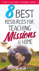 With so many people still unreached, what can Christian parents do to raise missions-minded children? #missions #kids #parenting biblical parenting |raising godly kids | Missions minded familes | teaching missions at home |homeschool | children's church |family discipleship | Being Confident of This | Christian living