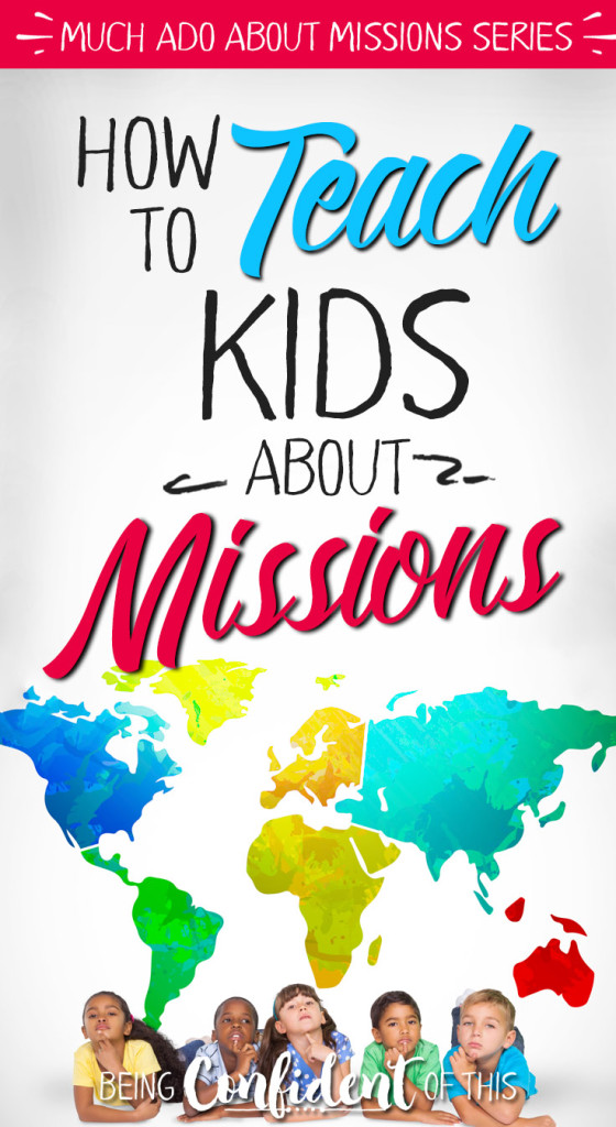 Fun resources  to teach kids about global missions - at home, at school, and at church! teaching boys | teaching girls | missional family | purposeful parenting | Christian parenting | church | home | homeschool |  #teachingmissions #missionalfamily #global #kids