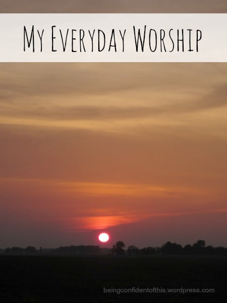 my everyday worship