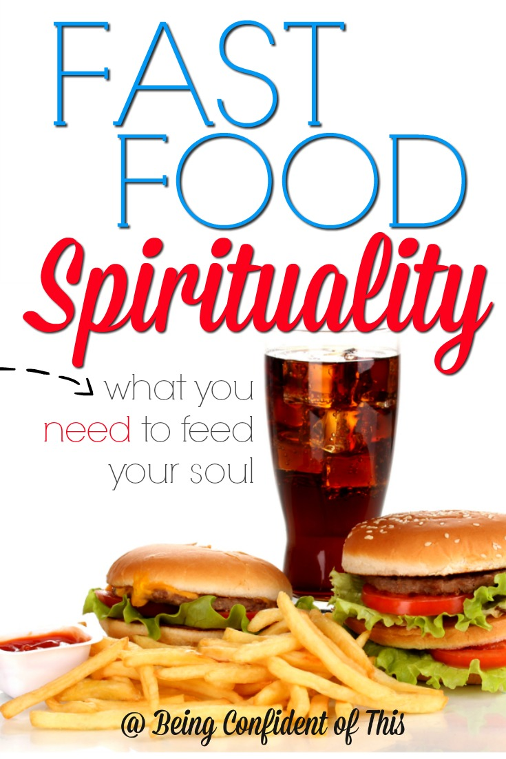 "In the busyness of life, we often become content to ""dine"" on spiritual fast food - a quick prayer offered here and there, a verse of the day, an inspiring facebook meme. But such fast food alternatives fail to satisfy. What we really need is the spiritual food that comes from...  Fast Food Spirituality: what you need to feed your soul"