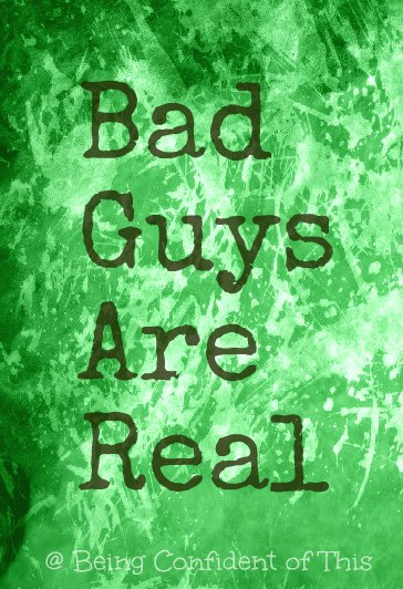 Bad Guys Are Real, sin, grace, eternal life