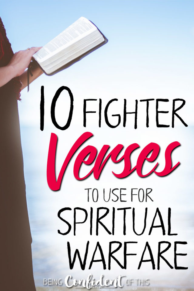 Don't let spiritual warfare sneak up on you! These fighter verses help us use the armor of God to fend off any attacks of the Enemy. #spiritualwarfare #confidentchristianwoman #bibleverses #freeprintable Being Confident of This | bible verses | spiritual warfare bible verses | scriptures for overcoming the Enemy | fighter verses | free printable | resources for Christian women | Bible study for women | armor of God