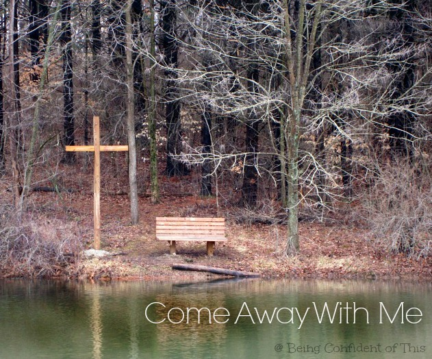 Come Away With Me, Rest, relaxation, get-away, finding-rest-in-Jesus
