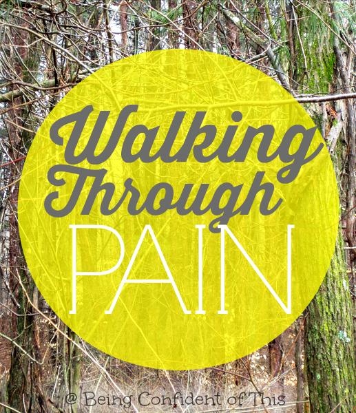Walking Through Pain 1, walking-through-pain-in-life, trials, discouragement, persevering, weight-loss journey