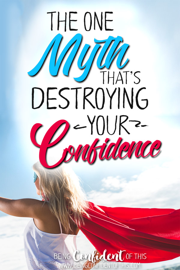 For the woman who tries so hard to be her very best yet fails time and again. Don't let this myth destroy your confidence! #confidentChristianwoman #BeingConfidentofThis #overcomeinsecurity #overcomeperfectionism Christian women resources | inspirational | encouraging books | discipleship materials | Bible study | how to be more confident | Christ-centered confidence | Christian living | personal growth | spiritual growth