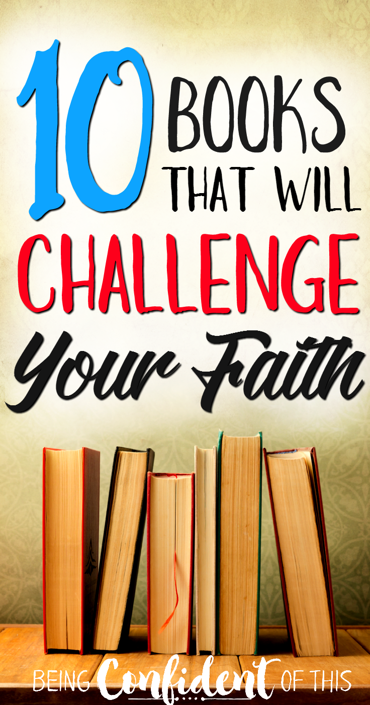 Although the Bible is the ultimate resource , sometimes other books help us understand spiritual truths in a whole new way, like these life-changing books! These  ten books will challenge your faith in new ways!  Life-changing books, books that change your thinking, best books for growing your faith, books that will change your life, best Christian books, favorite Christian novels