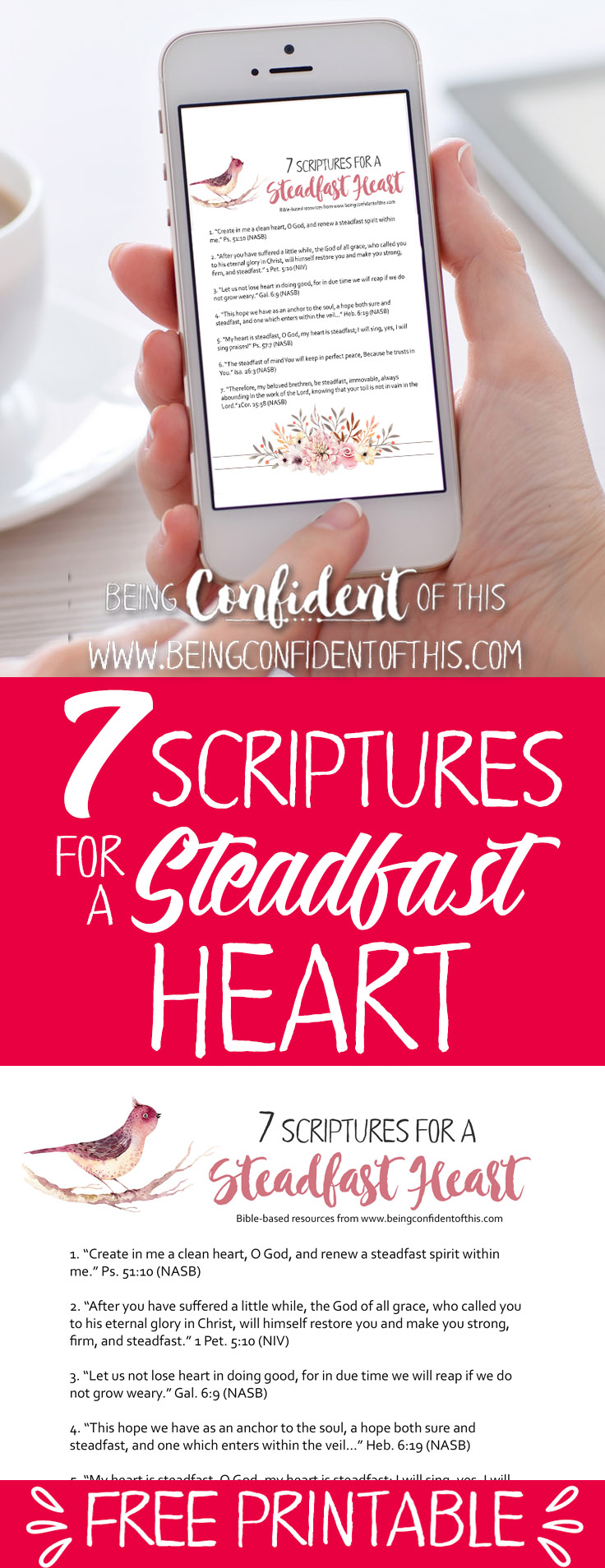 Print out this free Scripture reminder of how to be a steadfast woman! Use God's Holy Word to help strengthen your faith and give you confidence. Becoming a Steadfast Woman, christian women, bible verses for confidence, studying the bible, faith, faith blog, christian mom, christian wife, free printables, free faith-based resources