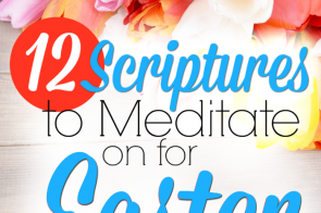 Sometimes we grow so busy living on mission for Christ that we forget the joy of our salvation, and we begin to take it for granted. Here are 12 scriptures to meditate on this Easter that will remind you of what Jesus accomplished on the cross.