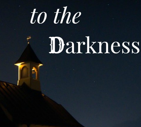 A Light to the Darkness