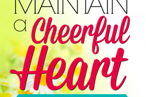 Proverbs says that a cheerful heart is like good medicine, and research supports that joy aids in healing and in keeping a healthy body! But in the dark times, joy can feel so very hard to find. If you're struggling with some blues or enduring a season of grief, consider this advice for keeping your spirits up. 10 Ways to Maintain a Cheerful Heart