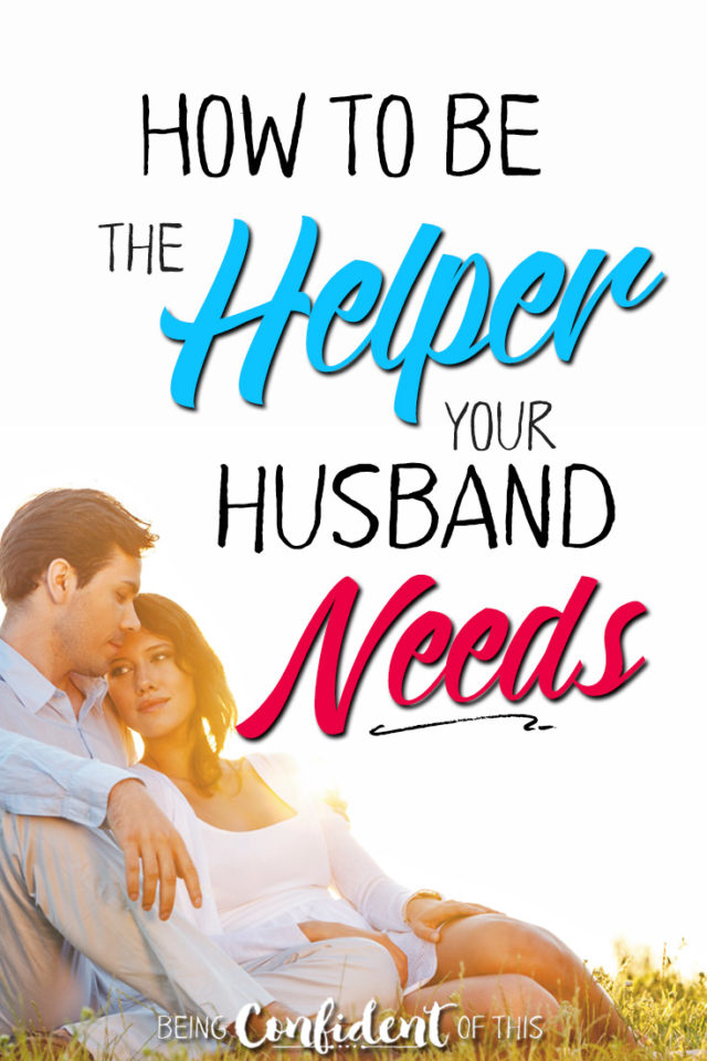 This one word changed the way I viewed my role as a Christian wife! How to be the helper your husband needs in your marriage. #marriageadvice #Christianmarriage #godlywife Being Confident of This | helping your husband | how to be a good wife | marriage help | encouragement | marriage tips | Christian marriage | Hope for the Hurting wife | avoid divorce | marriage God's way