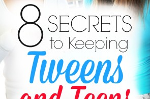 It's every parent's worst nightmare - losing touch with your tweens and teens and seeing them choose wrong paths. How can we keep tweens and teens involved in family life during these tough years? 8 Secrets to Keeping Tweens and Teens in the Family
