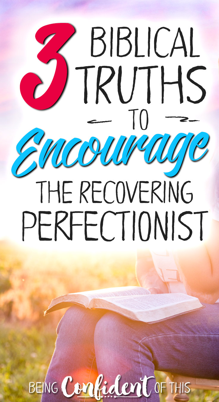 When failure seems to dog your every step, when you feel less than, when the Enemy whispers lies about how you're not good enough, lean on these biblical truths to overcome the pull of perfectionism! Bible verse | free printable | perfectionism | Christian women | overcome | hope for perfectionists | encouragement | Bible study | devotional #perfectionism #encouragement #bibleverse #Christianwomen