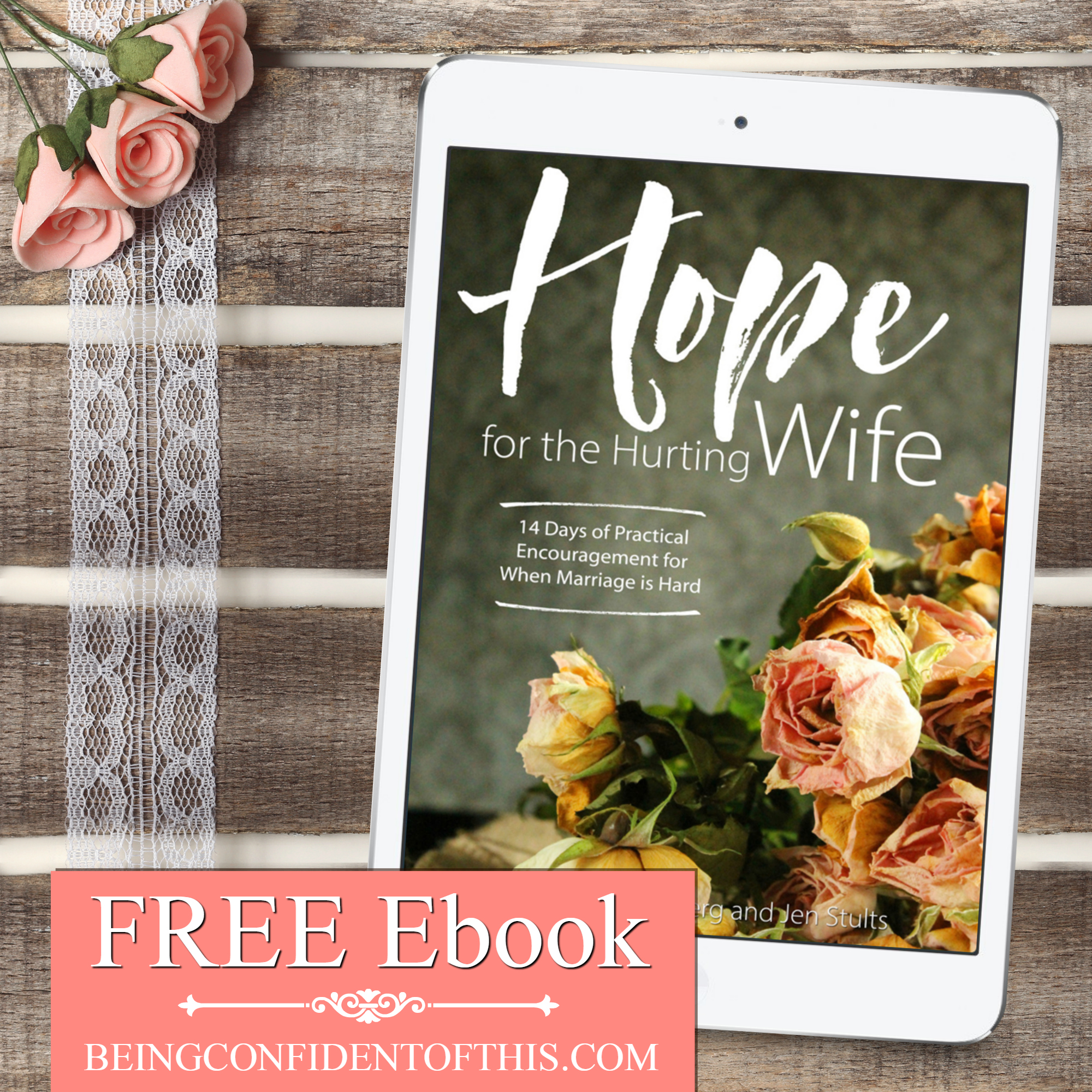 Are you frustrated by failure you in your marriage? Do you wish your marriage was stronger? We're offering this free ebook, Hope for the Hurting Wife, for a limited time only! discouraged wife, want to be a good wife, feeling unloved, husband doesn't love me, troubled marriage, difficult marriage, marriage problems, confident in marriage