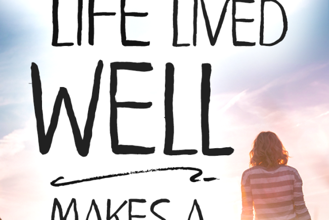 Make Your Life Count: How One Ordinary Life Lived Well Can Make a Difference