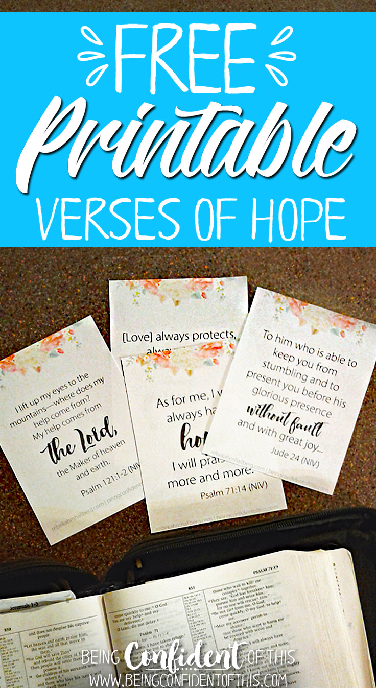Download these free verses of hope today! Print them off and hang them around your home to remind you of the hope you have in Christ! christian printables|free printables|bible verses|bible study|scriptures|christian women|verses of hop|encouragement|wife|mom|leader