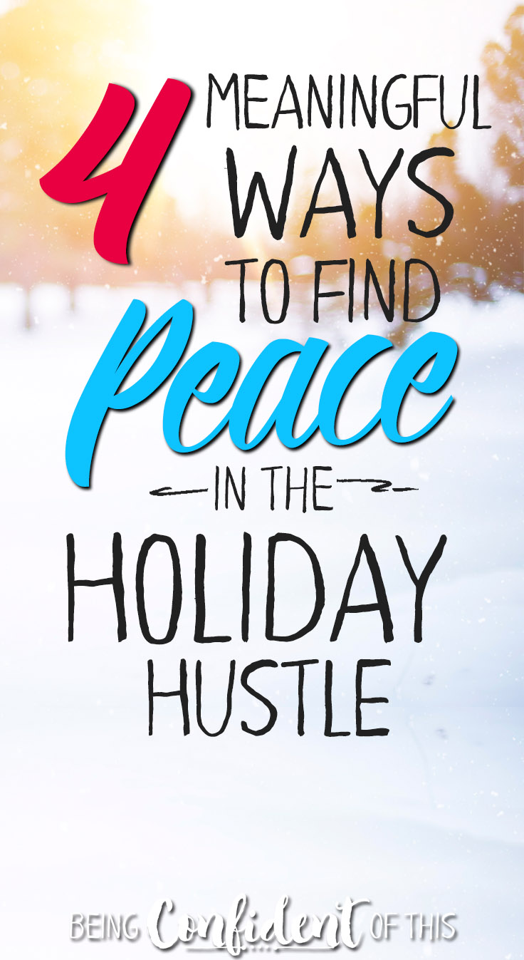 Are you longing for a bit of peace in the holiday hustle? Christian women|Being Confident of This|holidays|busy|overwhelmed|chaos|full schedule|seeking Christ|Bible verses|devotional|encouragement  #peace #Christmas #freeprintable #Bibleverse
