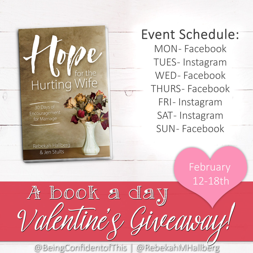 Stop by Being Confident of This or Rebekah M. Hallberg on Facebook and Instagram for your chance to win a copy! It's our Valentine's Day gift to you! Christian Women | marriage book | Bible study | devotional | Christian Living | Christian marriage | marriage encouragement| spiritual growth| faith