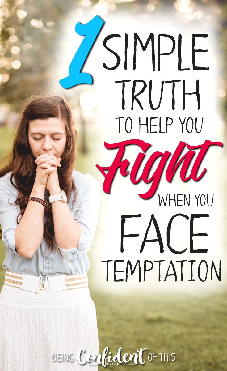When temptation lingers near, use this powerful truth to fight back! #Christianwomen #temptation #overcome #devotional Being Confident of This | Bible studies | faith resources | how to overcome temptation | God's truth | using the Bible | Bible verse