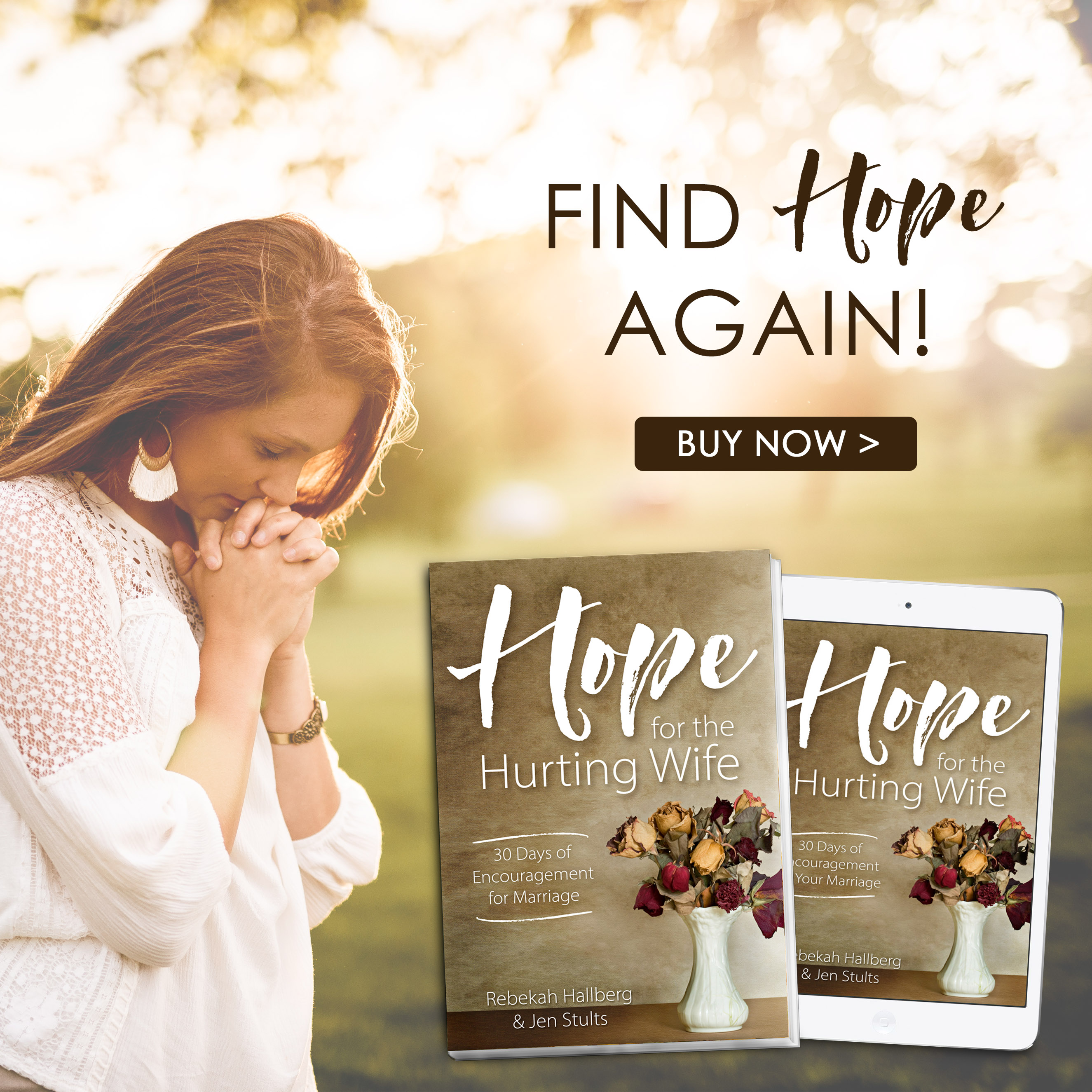 Hope for the Hurting Wife: 30 Days of Practical Encouragement for Your Marriage.   marriage book|difficult marriage|husband|wife|hard times in marriage|marriage encouragement