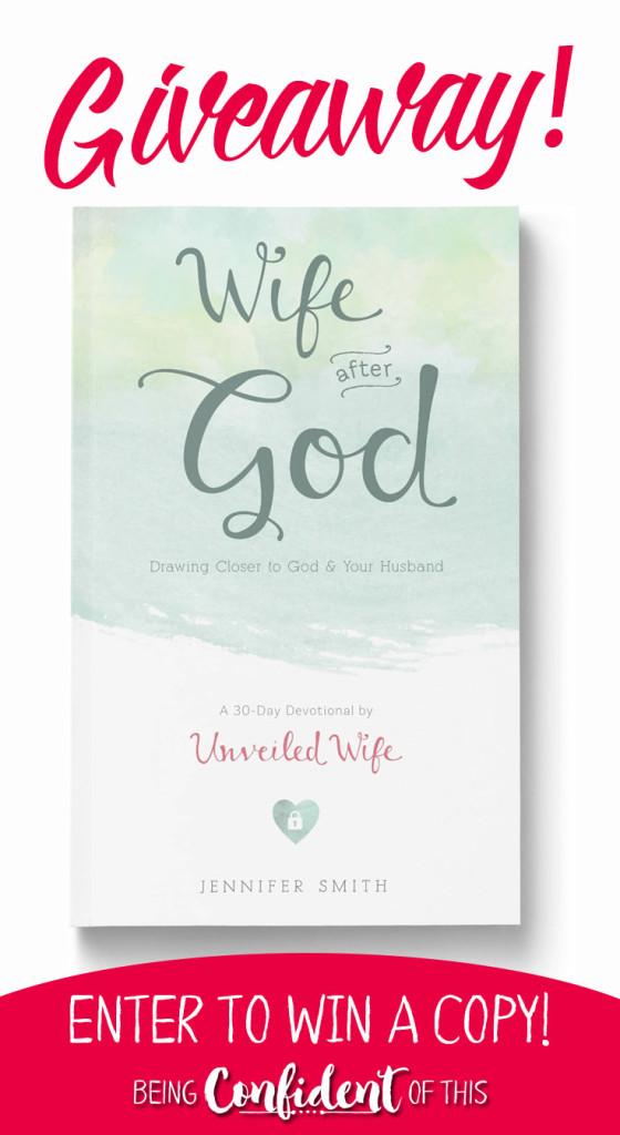 Giveaway! Win a copy of Wife After God by Unveiled Wife during the Joy in Marriage Event this July! #marrige #marriagebook #JoyinMarriage #giveaway Christian Women | Being Confident of This | Bible studies | devotionals | faith resources | marriage event |encouragement | joy   hope