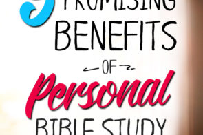 5 Promising Benefits of Personal Bible Study