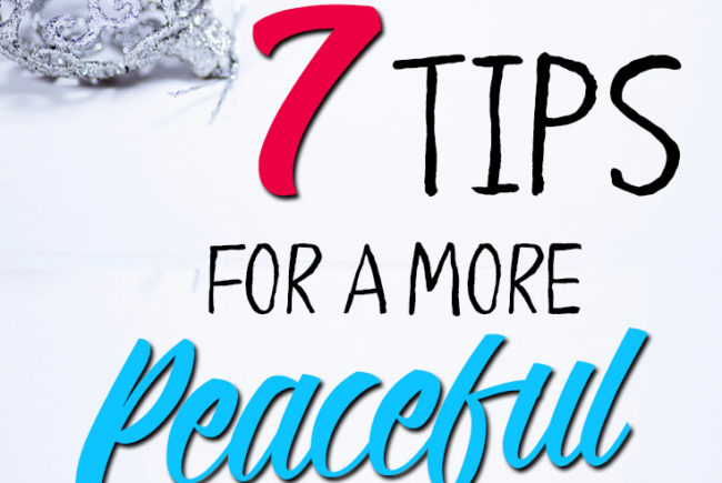 7 Tips for a More Peaceful Christmas