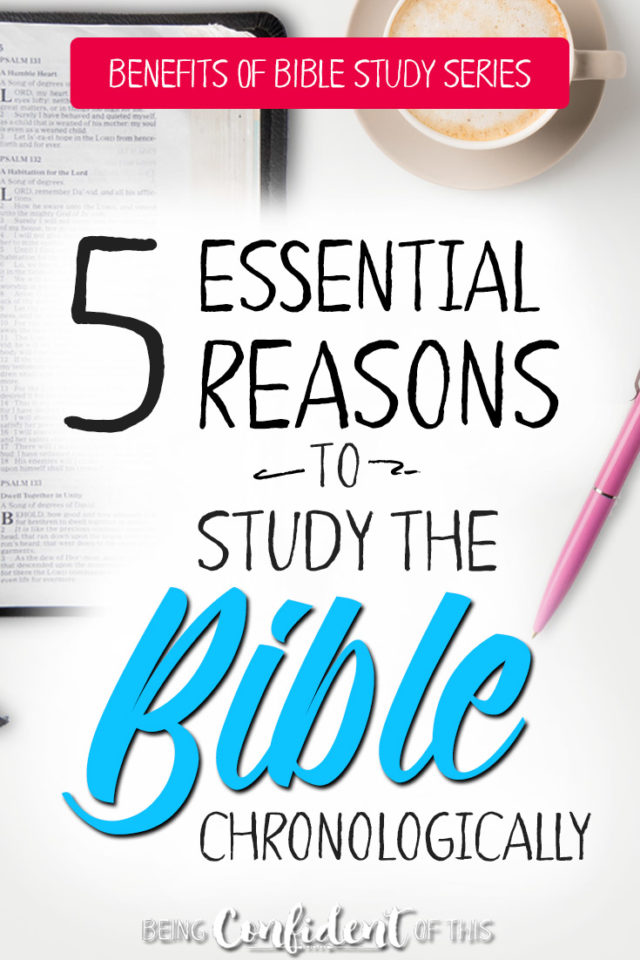 Do you know why it's so important to study the Bible chronologically? If you want to know more about the Bible... #Biblestudy #tips #christianwomen #christiangrowth Being Confident of This | Bible study methods | chronological teaching | study Bible as a whole | how to have strong faith | firm foundation