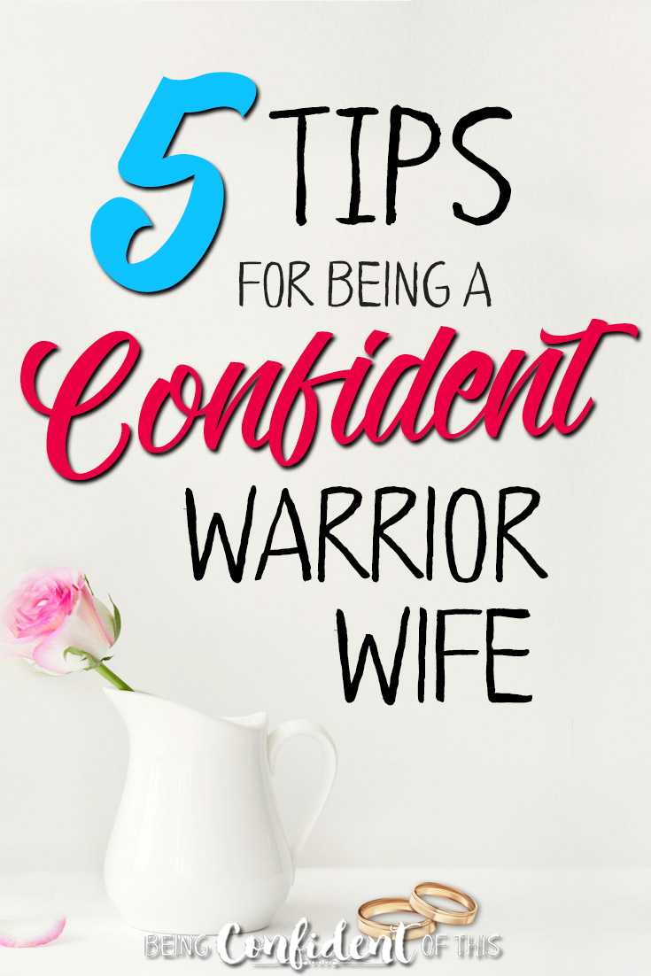 How can you do your best to fight for a healhty marriage? 5 tips for being a confident warrior wife #marriagetips #warriorwife #christianwife #confidentwoman how to be a warrior wife | confident wife | hope for difficult marriage | marriage fails divorce | how to aoid divorce | better wife | better marriage | marriage God's way | save your marriage | how to love | feeling unloved | Being Confident of This Jen Stults | Hope for the Hurting Wife