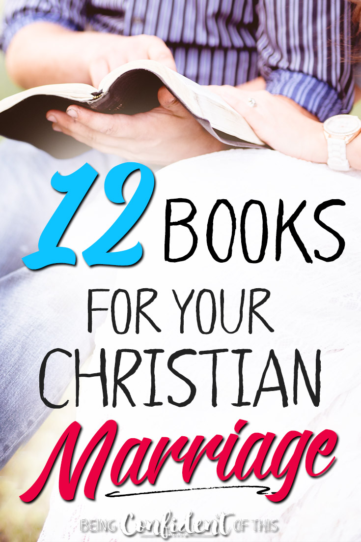 A healthy marriage takes a lot of hard work! This list of trusted christian marriage resources are helpful for any marriage - whether you're just stuck in a rut or in real distress. #marriageadvice #hopeformarriage #christianmarriage #marriagebooks Being Confident of This | Hope for the Hurting Wife | best Christian marriage books | best books for a Christian wife | healthy marriage | struggling marriage | difficult relationship | unhappy husband | avoid divorce | godly wife | marriage resources for believers | books about marriage | Christian women