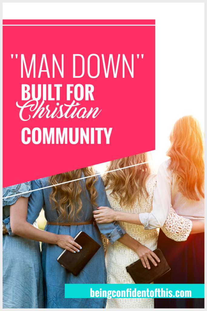 Christian women need each other because we were built for community from the beginning! Find out why christian community is so important. #christian community #beingconfidentofthis #christianwomen Being Confident of This | christian community | christian women bible studies | community for women | importance of christian fellowship | friendship | lone wolf christianity | lonely christian women