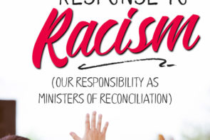 Ministers of Reconciliation: a Christian Response to Racism